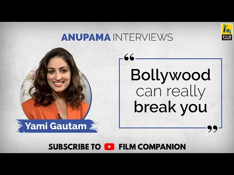 Yami Gautam Interview With Anupama Chopra | Bala | Film Companion