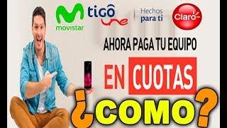 COMO comprar teléfono móvil SMARTPHONE a Cuotas |venezolanos en Colombia