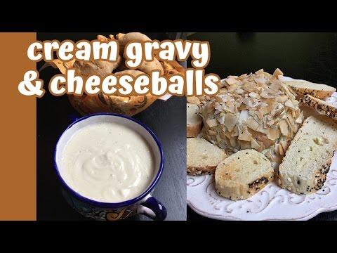 Jills Thanksgiving Recipes: Cream Gravy, Spinach Muffins, Cheeseballs