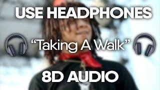 Trippie Redd - Taking A Walk (8D AUDIO) 🎧