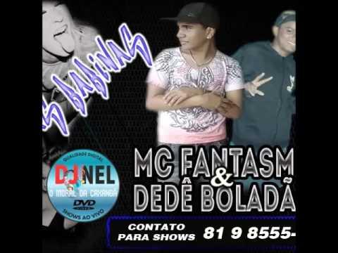 EDE BOLADÃO E MC FANTASMA   CHAMA AS BABINAS   MUSICA NOVA