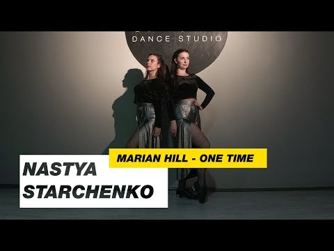 Marian Hill - One Time | Choreography By Nastya Starchenko | D.Side Dance Studio