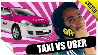 Taxi VS Uber | SKETCH | QueParió! ft. MassterFX