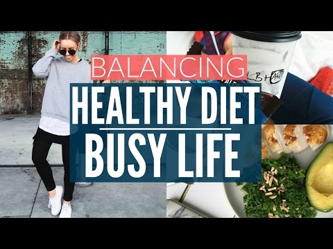 HEALTHY DIET FOR A BUSY SCHEDULE | What I Eat  | Fashion Week