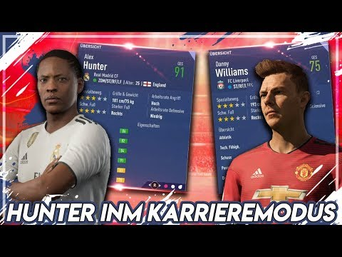 FIFA 19: ALEX HUNTER & WILLIAMS IM KARRIEREMODUS !! 🔥 | Karriere Potenzial