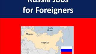 Russia Jobs for Foreigners