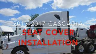 2013-2017 Cascadia seat cover installation