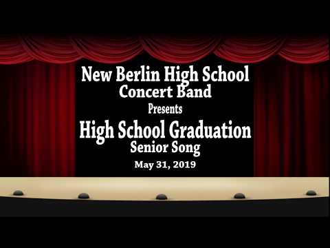 New Berlin High School: HS Graduation-Senior Song - 05/31/2019