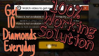 Free Fire : Video Is Not Available right now 100% Working Solution   Get 10 Diamonds Everyday