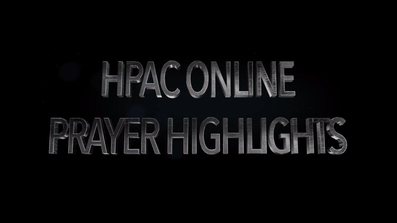 HPAC Online Prayer Highlights