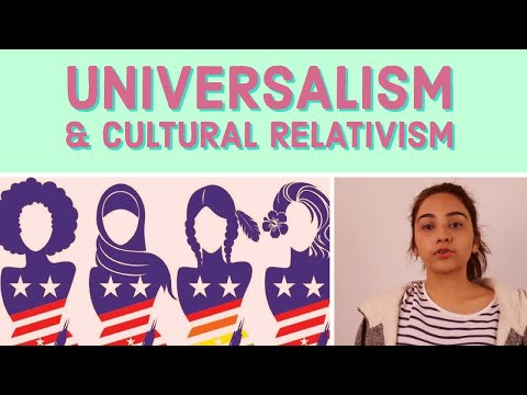 Universalism v Cultural Relativism