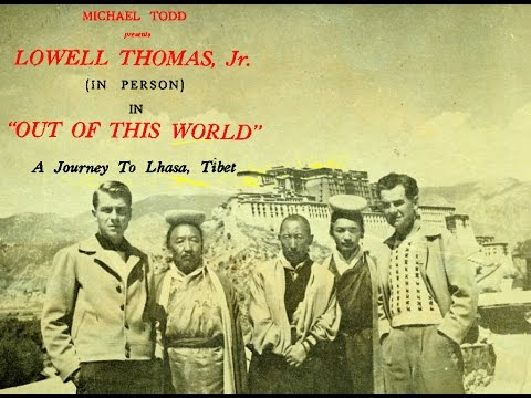High Adventure Tibet 1949 Lowell Thomas Father and Son