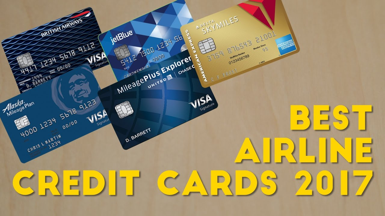 What are the BEST AIRLINE CREDIT CARDS? (2017) - YouTube