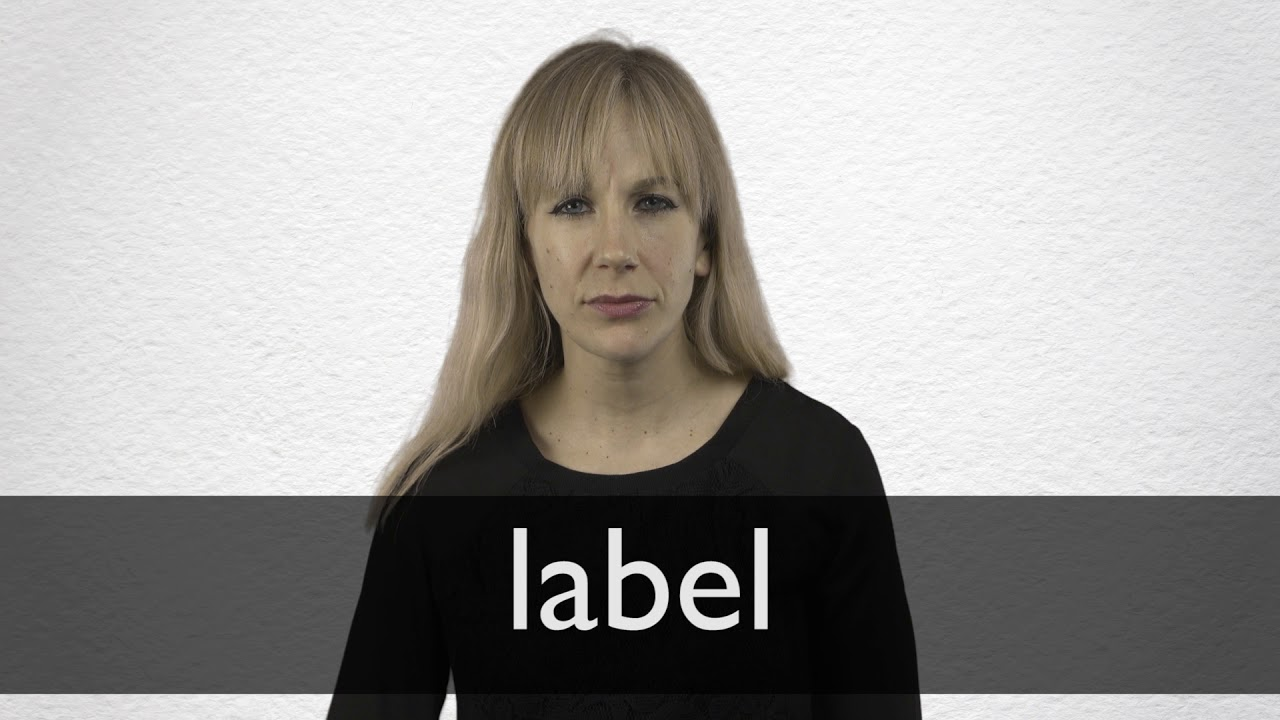 How to pronounce LABEL in British English