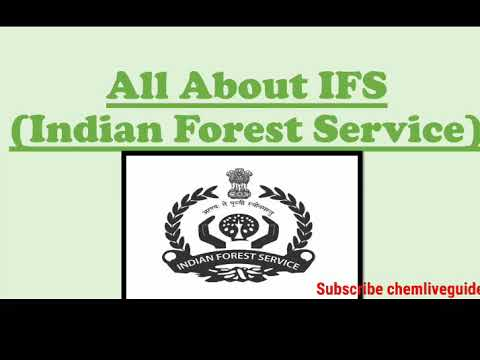 Know All Important Points About IFS (Indian Forest Service)