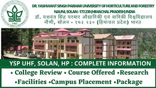 Dr. Yashwant Singh Parmar University of Horticulture & Forestry, YSP UHF|College Review & Placement