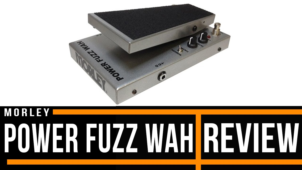 morley power fuzz wah effect pedal review youtube. Black Bedroom Furniture Sets. Home Design Ideas