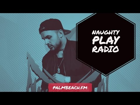 Naughty Play Radio #8 Best House Music Worldwide