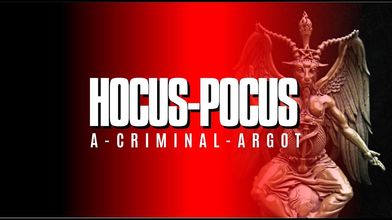 Hocus Pocus, the hidden satanic language of the NEW-WORLD-ORDER (COMMON LAW)