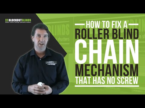 How To Fix A Roller Blind Chain Mechanism That Has No