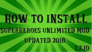 HOW TO INSTALL (Superheroes Unlimited Mod)