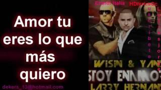 wisin y yandel FT Larry hernandez- Estoy enamorado letra