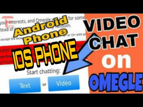 How To Use Omegle On Your Phone VIDEO CHAT On Android/ios