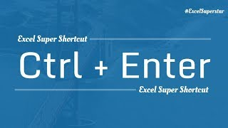 Excel Shortcut: Ctrl + Enter in Excel | Hindi