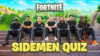 THE FORTNITE SIDEMEN QUIZ