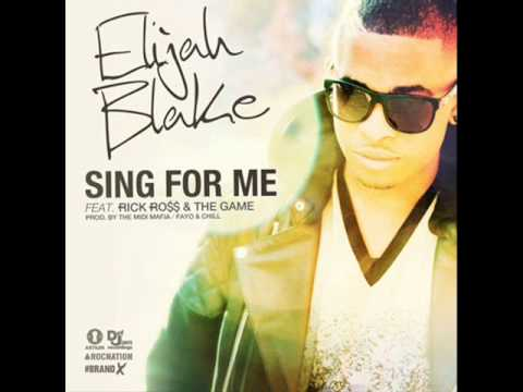 Elijah Blake  Sing For Me Feat  Rick Ross (Official) New Song HD