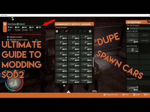 Ultimate Modding Guide For State Of Decay 2 (Xbox One) (DUPE,MOD GUNS,SPAWN CARS)