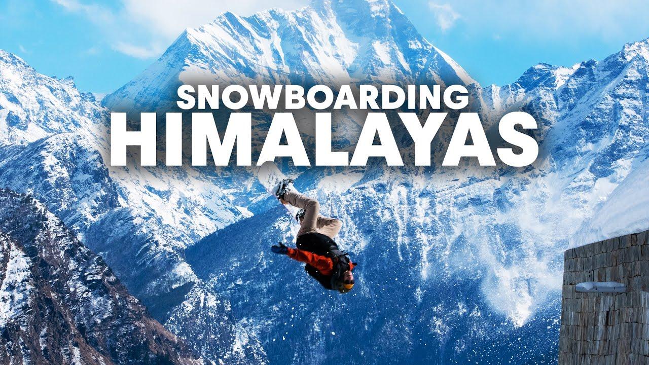 Snowboarding The Great Himalayas w/ Billy Morgan & Scott Penman