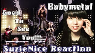 BABYMETAL - Distortion LIVE Good to see them (Eng Sub.) | SuzieNice Reaction