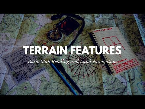 Basic Map Reading: Identify Terrain Features