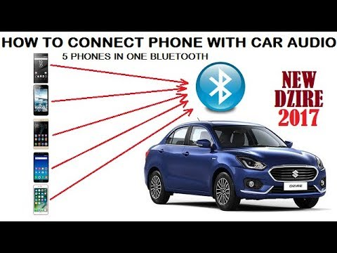 How To Connect Phone With New Dzire 2017 Car Audio Bluetooth