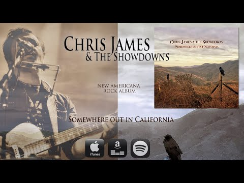Chris James & The Showdowns - Somewhere out in California (Official Music Video)