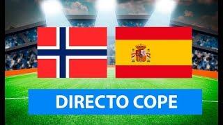(SOLO AUDIO) Directo del Noruega 1-1 España en Tiempo de Juego COPE
