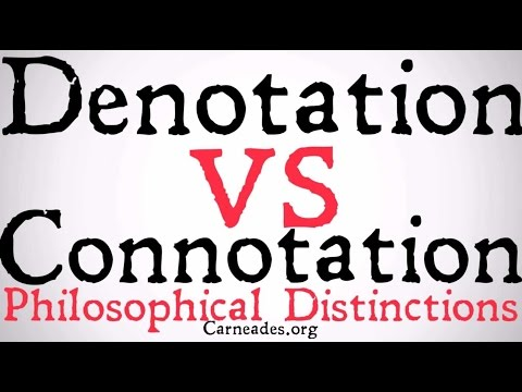 Denotation vs Connotation (Philosophical Distinction)
