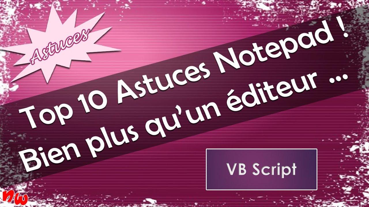 [Astuces] Top 10 astuces Notepad – Bien plus qu'un éditeur ! | Windows