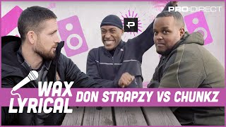 DON STRAPZY VOCALS BETTER THAN CHUNKZ I WAX LYRICAL FT YUNG FILLY SE DONS