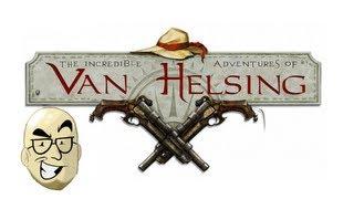 Let's Look At: The Incredible Adventures of Van Helsing! [PC]