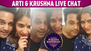 Raksha Bandhan 2020: Krushna Abhishek Special Live Chat with Sister Arti Singh & Family