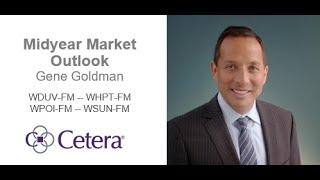 2019 Midyear Market Outlook with Gene Goldman -- WDUV-FM, WHPT-FM, WPOI-FM, WSUN-FM | Cetera