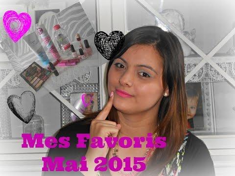 Mes Favoris Mai 2015