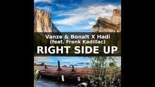 Vanze And Bonalt X Hadi - Right Side Up Ft Frank Kadillac | Cool Nation