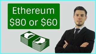 Ethereum $60 or $80 ? Price Analysis