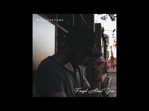 Forget About You - Will Gittens (Official Audio)