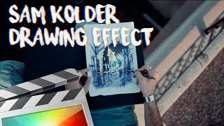 Sam Kolder Drawing Effect - Final Cut Pro X