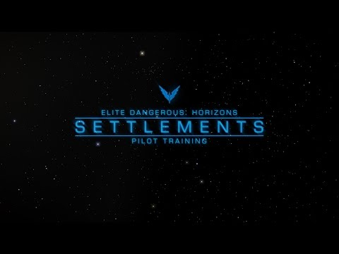 Settlements - Elite Dangerous: Horizons Pilot Training