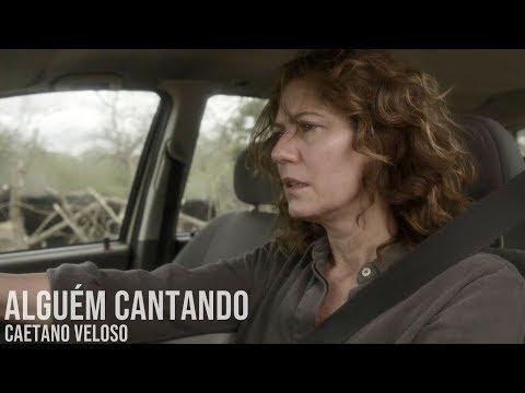 Alguém Cantando - Caetano Veloso  Onde Nascem Os Fortes